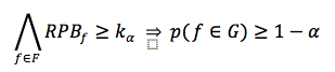 For every feature f belonging to F, (RPB of f >= k of α) implies that the probability that the feature f belongs to G is greater or equal to (1 - α)
